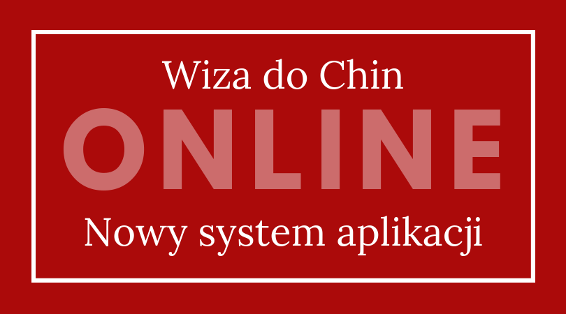 internetowy wniosek o wizę do Chin